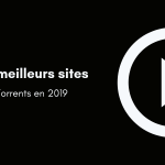 3 Meilleurs sites torrent francais en 2019