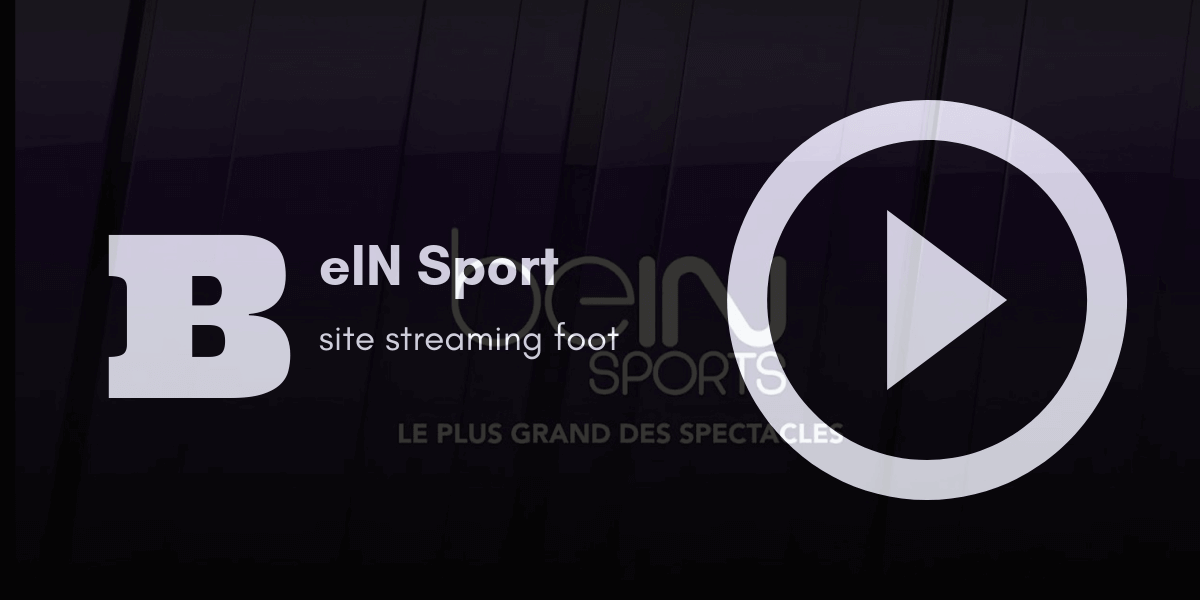 BeIn Sport streaming en direct