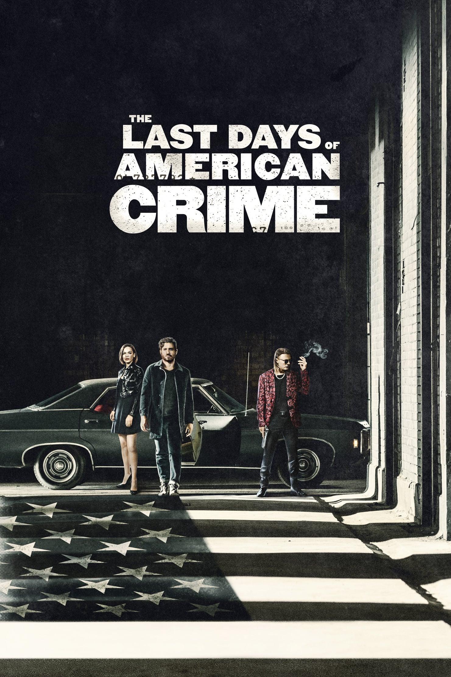 "Affiche du film ""The Last Days of American Crime"""