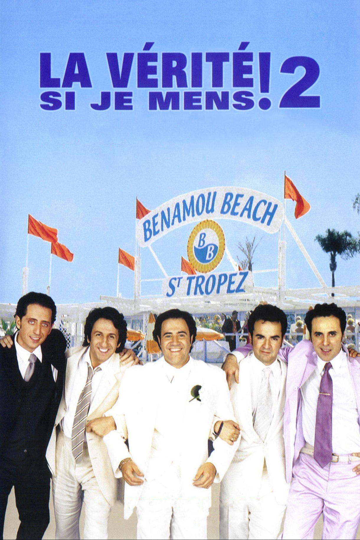 """Affiche du film """"La Vérité si je mens ! 2"""""""