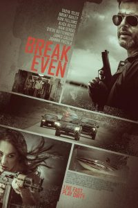 "Affiche du film ""Break Even"""