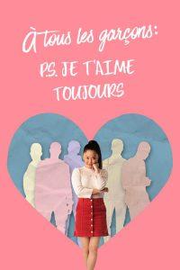 """Affiche du film """"À tous les garçons : P.S. Je t'aime toujours"""""""